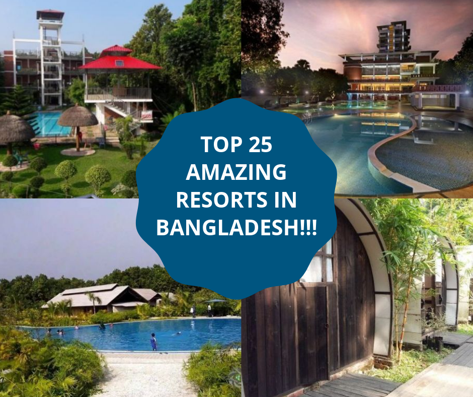 TOP 25 AMAZING RESORTS  IN BANGLADESH!!!
