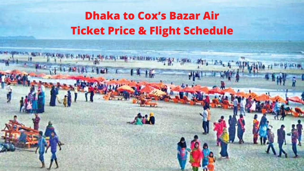 Dhaka to Cox's Bazar Air Ticket Price & Flight Schedule